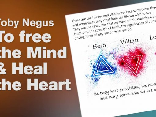 The Power of the mind and the wisdom of the heart – Toby Negus