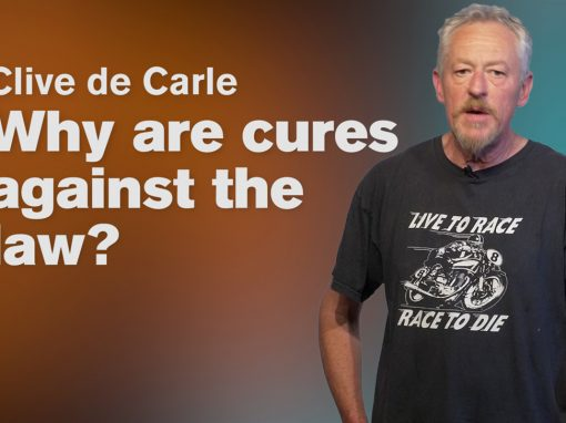 Why are cures against the law – Clive de Carle