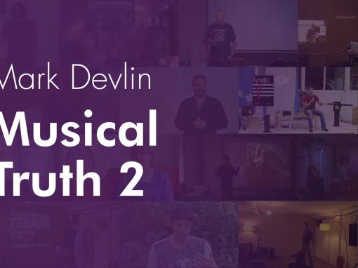 Musical Truth 2 – Mark Devlin