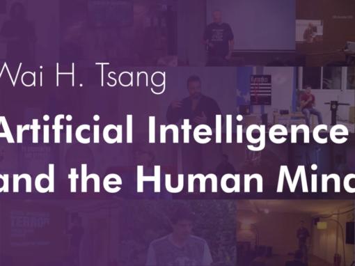 Artificial Intelligence and the Human Mind – Wai H. Tsang