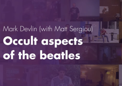 Occult aspects of the beatles – Mark Devlin & Matt Sergiou